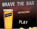 Brave The Bar